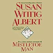 Mistletoe Man | [Susan Wittig Albert]