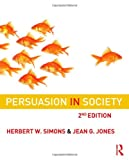 img - for Persuasion in Society book / textbook / text book