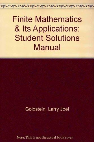 Finite Mathematics & Its Applications: Student Solutions Manual
