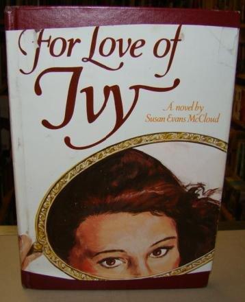 FOR LOVE OF IVY, SUSAN EVANS MCCLOUD