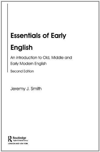 Essentials of Early English: Old, Middle and Early Modern...