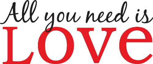 Wall Pops WPQ96854 Peel & Stick All You Need is Love Quotes Wall Decals - 1