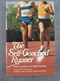 img - for The Self-Coached Runner (Vol 1) by Lawrence, Allan, Scheid, Mark (1984) Paperback book / textbook / text book
