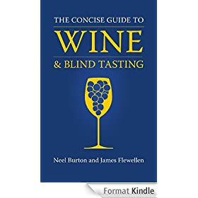The Concise Guide to Wine and Blind Tasting (English Edition)