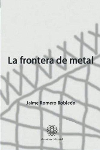 La frontera de metal: I. La sombra
