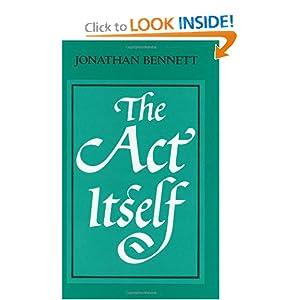 The Act Itself Jonathan Bennett