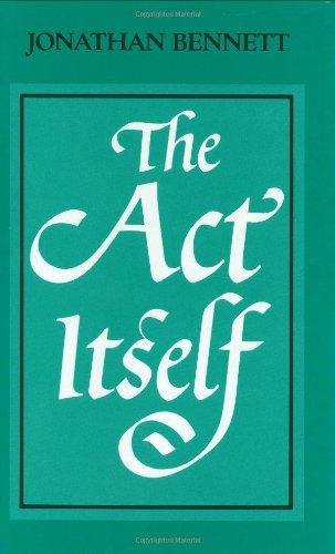 The Act Itself, by Jonathan Bennett