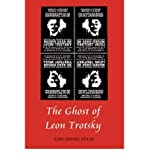 img - for [ [ [ The Ghost of Leon Trotsky [ THE GHOST OF LEON TROTSKY ] By Young-Tulin, Lois ( Author )Jun-02-2008 Hardcover book / textbook / text book
