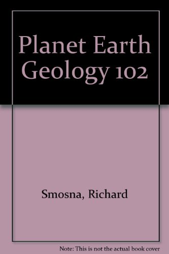 Manual for Planet Earth Laboratory: Geology 102
