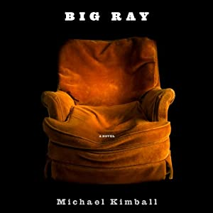 Big Ray | [Michael Kimball]