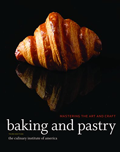 Download Baking and Pastry: Mastering the Art and Craft, 3rd Edition