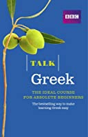 Talk Greek: The Ideal Greek Course for Absolute Beginners