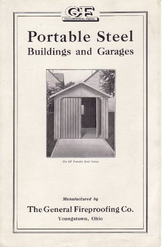 1920S G.F. Portable Steel Buildings & Garages Brochure