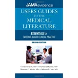 Users' Guides to the Medical Literature: Essentials of Evidence-Based Clinical Practice, Second Edition (Uses Guides to Medical Literature) ~ Gordon Guyatt