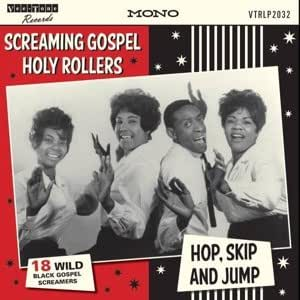 Various Artists - Screaming Gospel Holy Rollers Hop, Skip & Jump ...