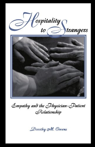 Hospitality to Strangers : Empathy and the Physician-Patient Relationship