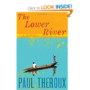 The Lower River - Paul Theroux