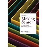 Making Sense: A Real-World Rhetorical Reader ~ Cheryl Glenn
