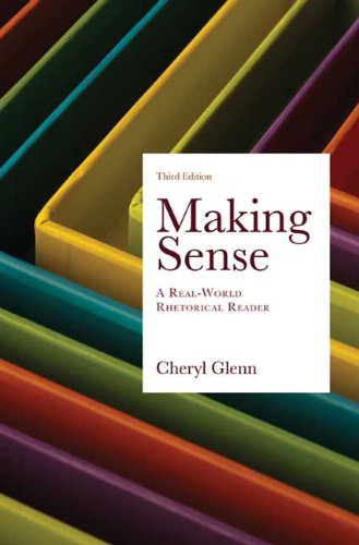 Making Sense: A Real-World Rhetorical Reader