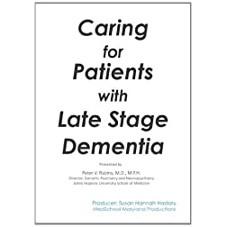 Caring for Patients with Late Stage Dementia