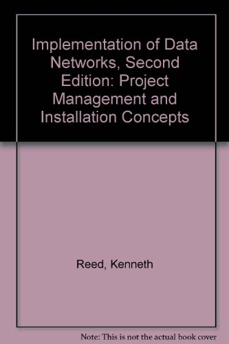 implementation-of-data-networks-project-management-and-installation-concepts
