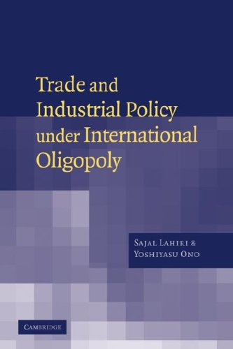Trade and Industrial Policy under International Oligopoly PDF Download Free