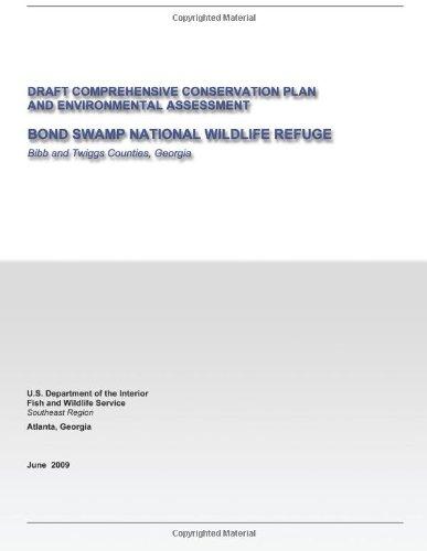 Draft Comprehensive Conservation Plan And Environmental Assessment: Bond Swamp National Wildlife Refuge
