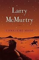 Comanche Moon: A Novel (Lonesome Dove)