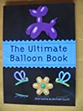 img - for The Ultimate Balloon Book book / textbook / text book