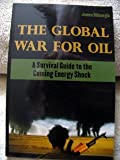 The Global War for Oil