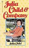 Julia Child and Company (0345314492) by Child, Julia