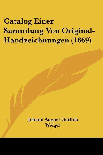 Catalog Einer Sammlung Von Original-Handzeichnungen (1869)