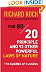 The 80/20 Principle and 92 Other Powe...