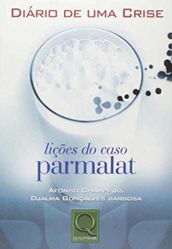 diario-de-uma-crise-licoes-do-caso-parmalat-em-portuguese-do-brasil
