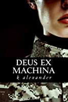 Deus ex Machina from Andrew Foster Altschul