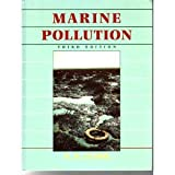 Marine Pollutionby R.B. Clark