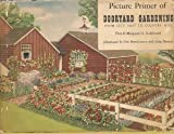 img - for Picture primer of dooryard gardening,: From city plot to country acre; book / textbook / text book