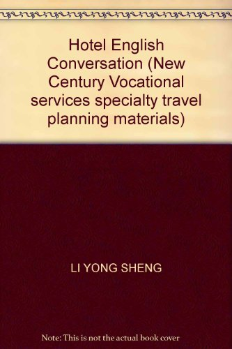 Hotel English Conversation (New Century Vocational