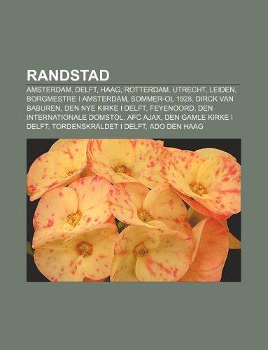 randstad-amsterdam-delft-haag-rotterdam-utrecht-leiden-borgmestre-i-amsterdam-sommer-ol-1928-dirck-v