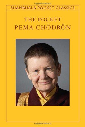 The Pocket Pema Chodron (Shambhala Pocket Classics)
