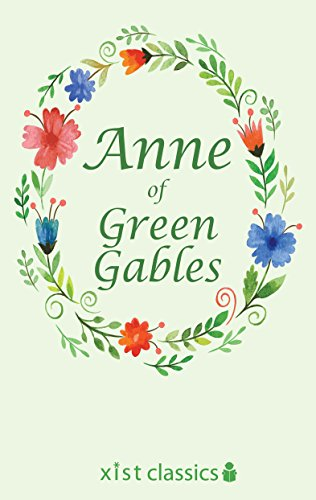 Free Kindle Book : Anne of Green Gables (Xist Classics)