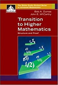 Transition to Higher Mathematics: Structure and Proof (Walter Rudin Student Series in Advanced Mathematics) download ebook