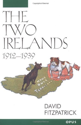 The Two Irelands, 1912-1939 (OPUS)