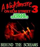 A Nightmare on Elm Street 3: Dream Warriors (Behind the Screams) DVD