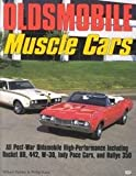 img - for Oldsmobile Muscle Cars book / textbook / text book