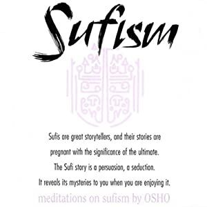 Meditations on Sufism | [Osho]
