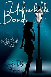 Unbreakable Bonds (Angela Panther series Book 2)
