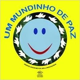 Um Mundinho de Paz (Em Portuguese do Brasil) (Portuguese Brazilian