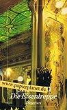 Die Eisentreppe : Roman. = L' escalier de fer , Diogenes-Taschenbuch 21557 ; 3257215576 Dt. von Angela von Hagen,