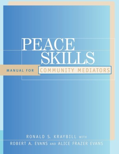 Peace Skills: Manual for Community Mediators